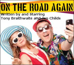 On July 6 thru 9 and July 12 thru 16, Philly's favorite comedic couple (Tony Braithwaite & Jen Childs) teams up again at the Montgomery Theater in Souderton! This brand new show, On The Road Again, looks at travel, vacations, and that need to get away from it all.